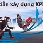 Hướng dẫn xây dựng KPI (Phần 1)