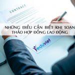Những điều cần biết khi soạn thảo hợp đồng lao động