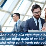 Tác động của các tiêu chuẩn lao động quốc tế cơ bản