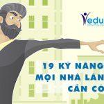 19 Kỹ Năng Mềm Mọi Nhà Lãnh Đạo Cần Có