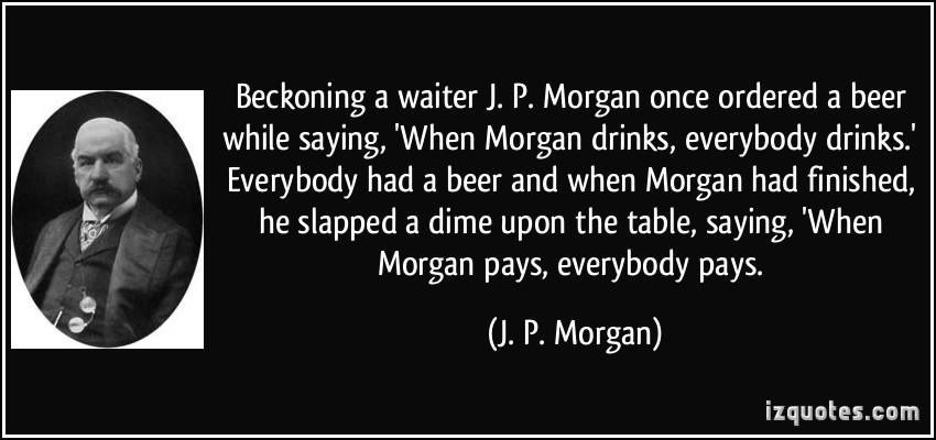 """6 bài học lãnh đạo từ """"huyền thoại phố Wall"""" J.P. Morgan"""